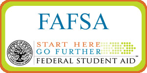 FAFSA: Click beow to apply for financial aid.